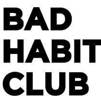Bad Habit Club