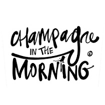 CHAMPAGNE IN THE MORNING