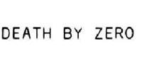 Death by zero