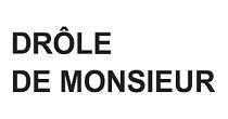 Drole De Monsieur